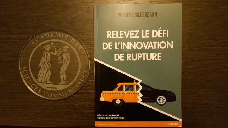 """Mai 2016: """"Relevez le défi de l'innovation de rupture"""" reçoit la médaille de l'académie des sciences commerciales"""
