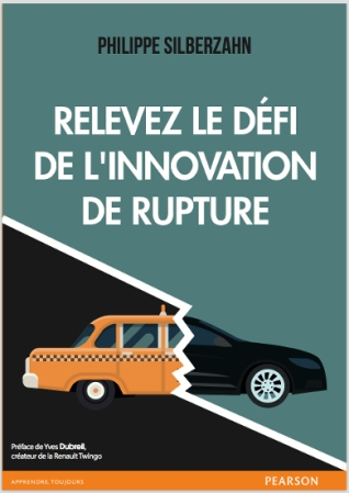 https://philippesilberzahn.com/ouvrages/relevez-le-defi-innovation-de-rupture/