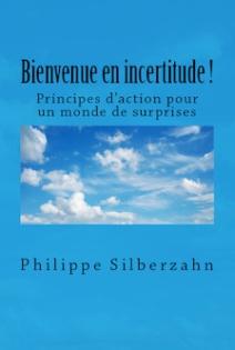 https://philippesilberzahn.com/ouvrages/bienvenue-en-incertitude/
