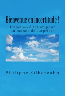 https://philippesilberzahn.com/ouvrages/bienvenue-en-incertitude/